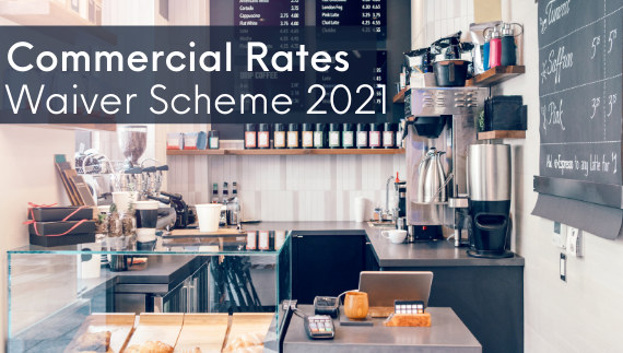 2021 Commercial Rates Waiver Scheme